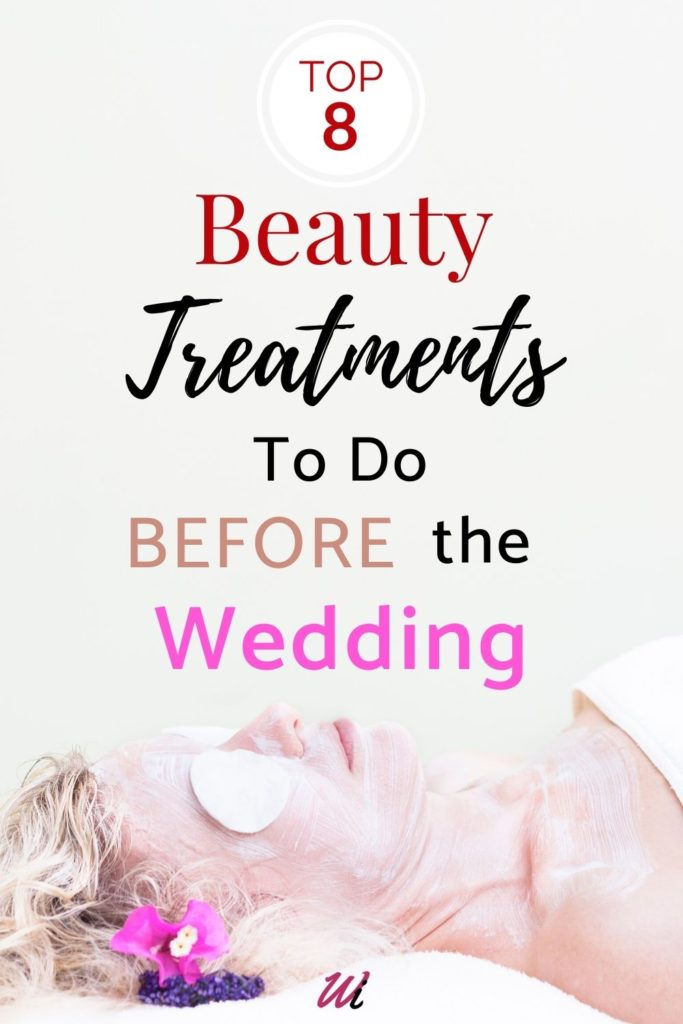 8 pre-wedding beauty treatments for the Bride