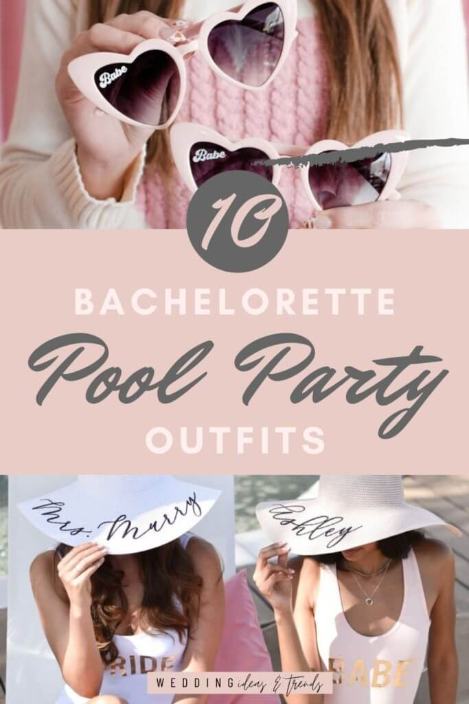 The Ultimate Bachelorette Pool Party Outfits And Accessories