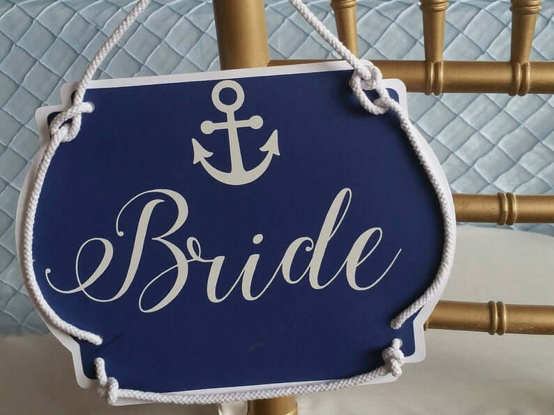 Ideas for Bride and Groom Chair Signs, Nautical Themed Bride and Groom Chair Signs