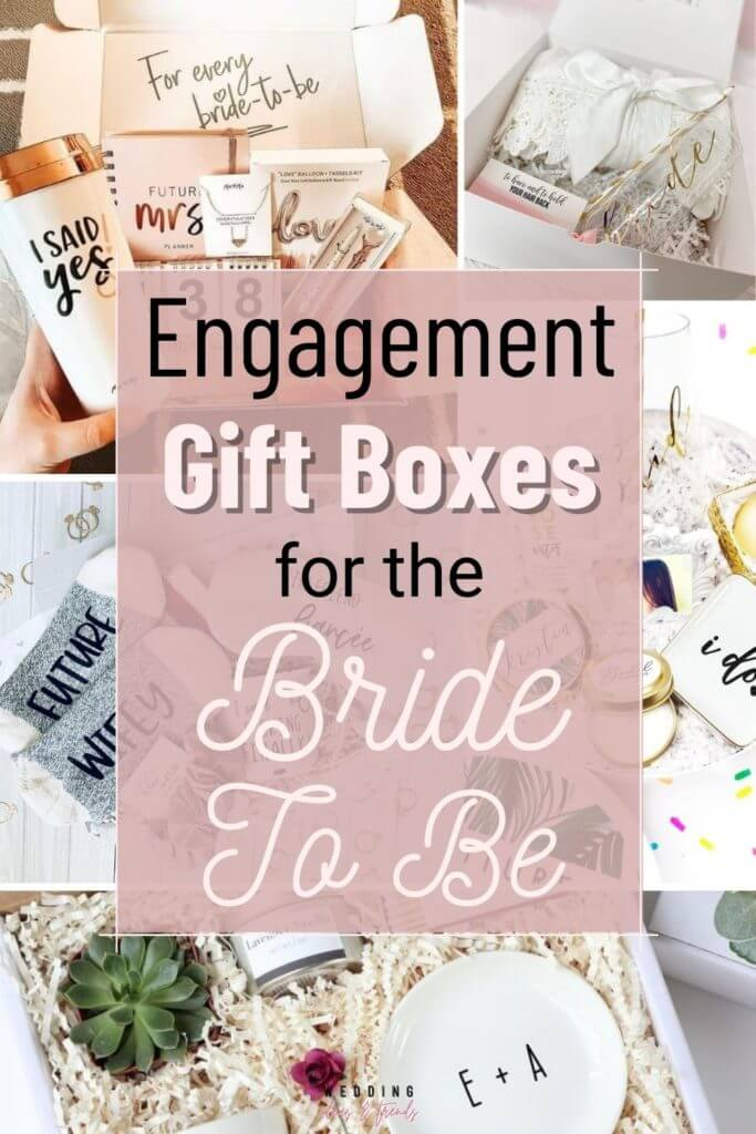 Beautiful Engagement Gift Box Ideas for the Bride To Be